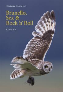 Brunello, Sex & Rock'n'Roll""